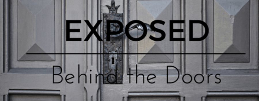 Exposed Behind the Doors