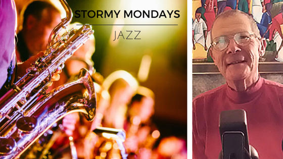 Stormy Mondays - Jazz