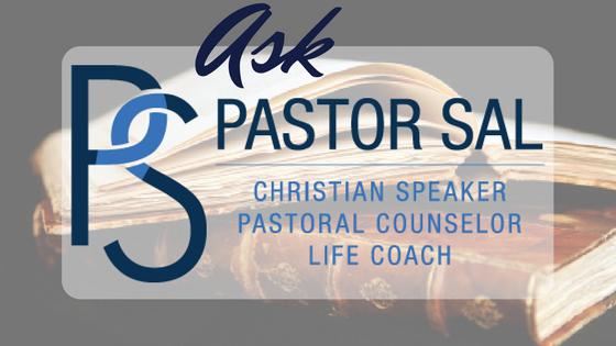 Ask Pastor Sal