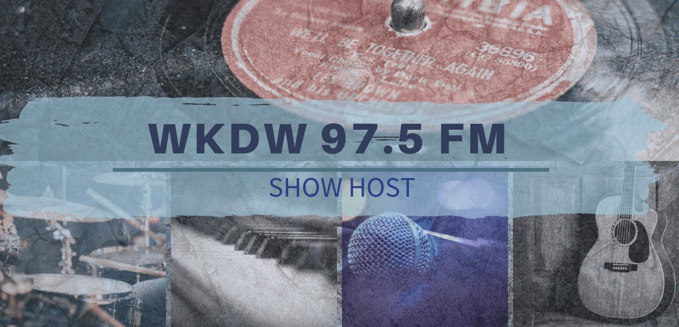 WKDW 97.5 FM Show Host