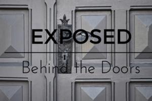 Exposed Behind the Doors